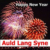 Auld Lang Syne by Auld Lang Syne