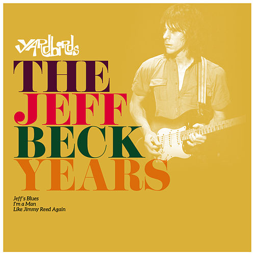 The Jeff Beck Years by The Yardbirds