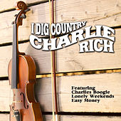 I Dig Country by Charlie Rich