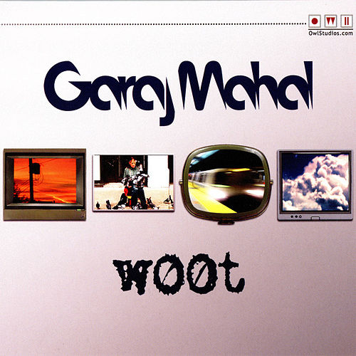 Woot by Garaj Mahal
