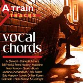 A Train Tracks: Vocal Chords (Version 1.2) by Various Artists