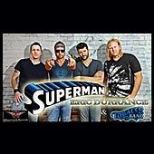 Superman (feat. Tobacco Rd Band) by Eric Durrance
