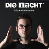 Die Nacht (Mit Andre Hommen) by Various Artists