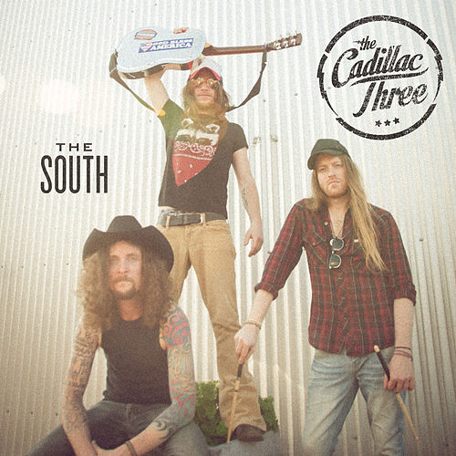 The South by The Cadillac Three