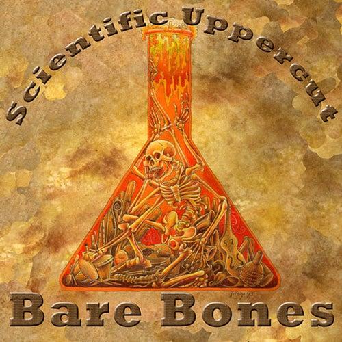 Bare Bones by Scientific Upper Cut