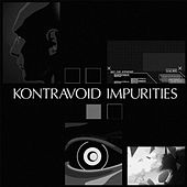 Impurities Remixes by Kontravoid