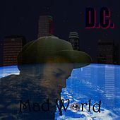 Mad World by dC
