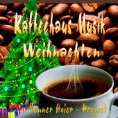 Kaffeehaus Musik Weihnachten by Henner Hoier Project