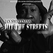 Hit the Streets - Single by Ian Sweetness
