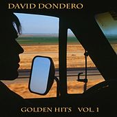 Golden Hits, Vol. 1 by David Dondero