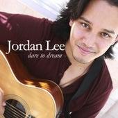 Dare to Dream by Jordan Lee