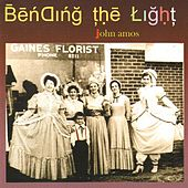Bending The Light by John Amos