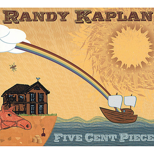 Five Cent Piece by Randy Kaplan
