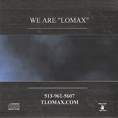 We Are 'Lomax' by Lomax