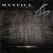 Mystify by Saving Abel