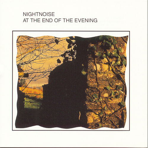 At The End Of The Evening by Nightnoise
