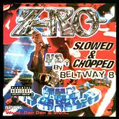 Vs. The World: Slowed And Chopped by Z-Ro