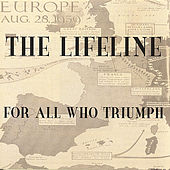 For All Who Triumph by LifeLine