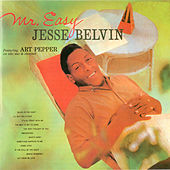 Mr. Easy (with Orchestra Arranged and Conducted by Marty Paich) [feat. Art Pepper] by Jesse Belvin