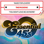 Made for Lovers / You Don't Love Me Anymore (Digital 45) by The Passions