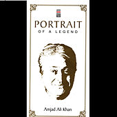 Portrait Of A Legend Vol. 3 by Amjad Ali Khan