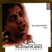 Maestro's Choice by Veena Sahasrabuddhe