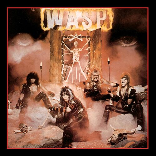 W.A.S.P. by W.A.S.P.