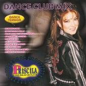 Dance Club Mix by Priscila Y Sus Balas De Plata