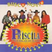 Busco Novio by Priscila Y Sus Balas De Plata