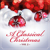 A Classical Christmas, Vol. 2 by Various Artists