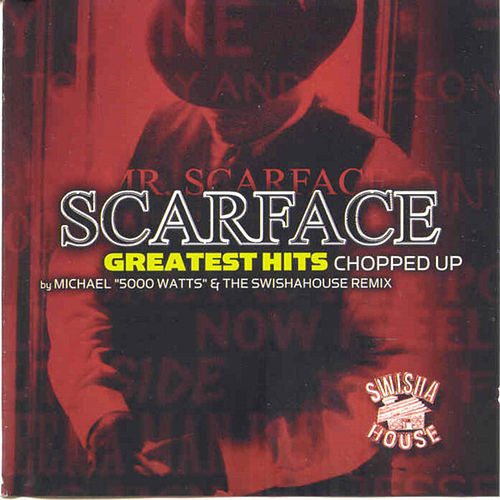 Greatest Hits (Screwed) by Scarface