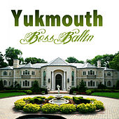 Boss Ballin by Yukmouth