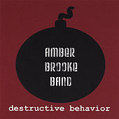 Destructive Behavior by Amber Brooke