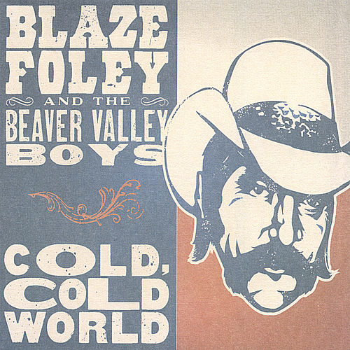 Cold, Cold World by Blaze Foley
