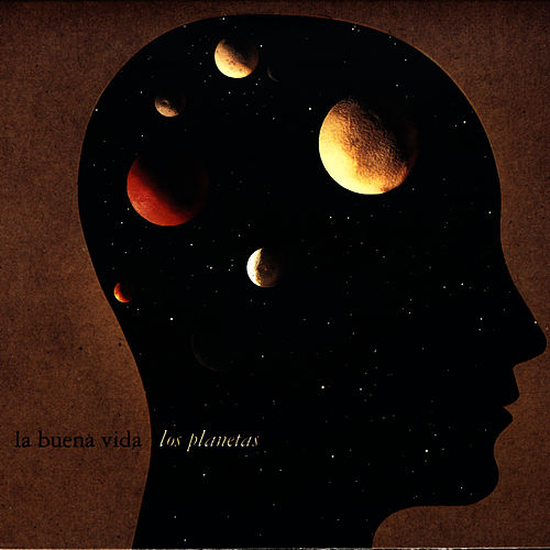 Los Planetas by La Buena Vida