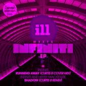 ILL Meets Infiniti EP by Infiniti