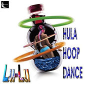 Hula Hoop Dance by Lu-Lu