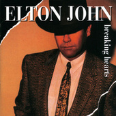 Breaking Hearts by Elton John