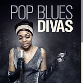 Pop Blues Divas by Various Artists