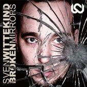 Broken Mirrors by Sven Wittekind