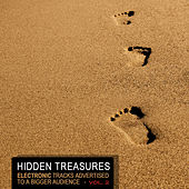 Hidden Treasures, Vol. 2 - Electronic Tracks Advertised to a Bigger Audience by Various Artists