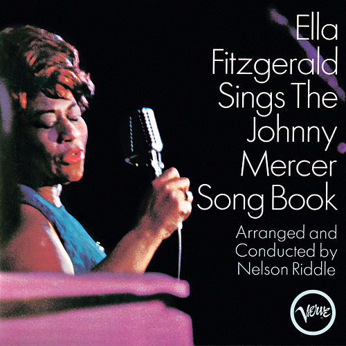Sings The Johnny Mercer Songbook by Ella Fitzgerald