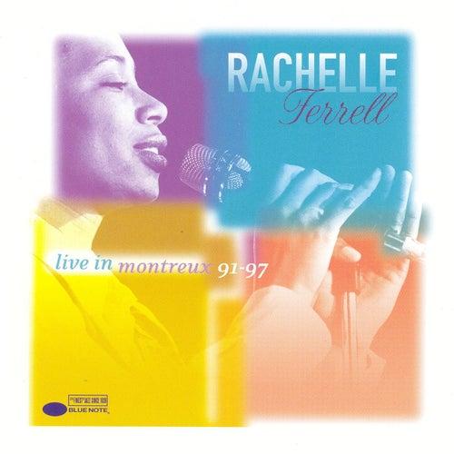 Live At Montreux 91-97 von Rachelle Ferrell