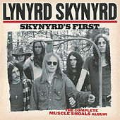 Skynyrd's First: The Complete Muscle Shoals by Lynyrd Skynyrd