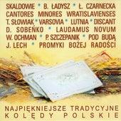 Najpiekniejsze tradycyjne koledy polskie by Various Artists