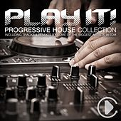 Play It! - Progressive House Vibes, Vol. 14 by Various Artists