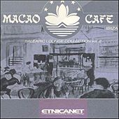 Macao Cafe (Balearic Lounge Collection, Vol.2) by Various Artists