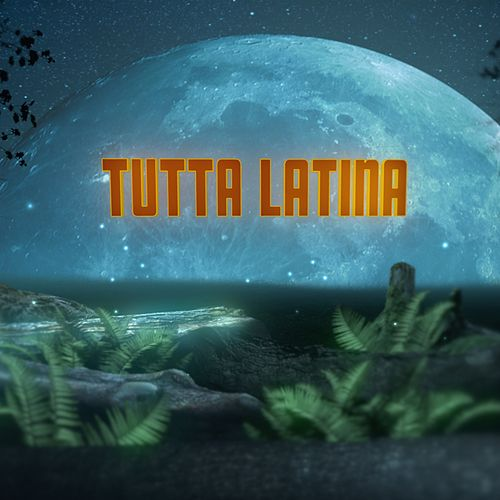 Tutta Latina - Aperol by Various Artists