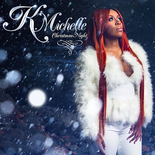 Christmas Night by K. Michelle