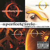 Complete Collection by A Perfect Circle